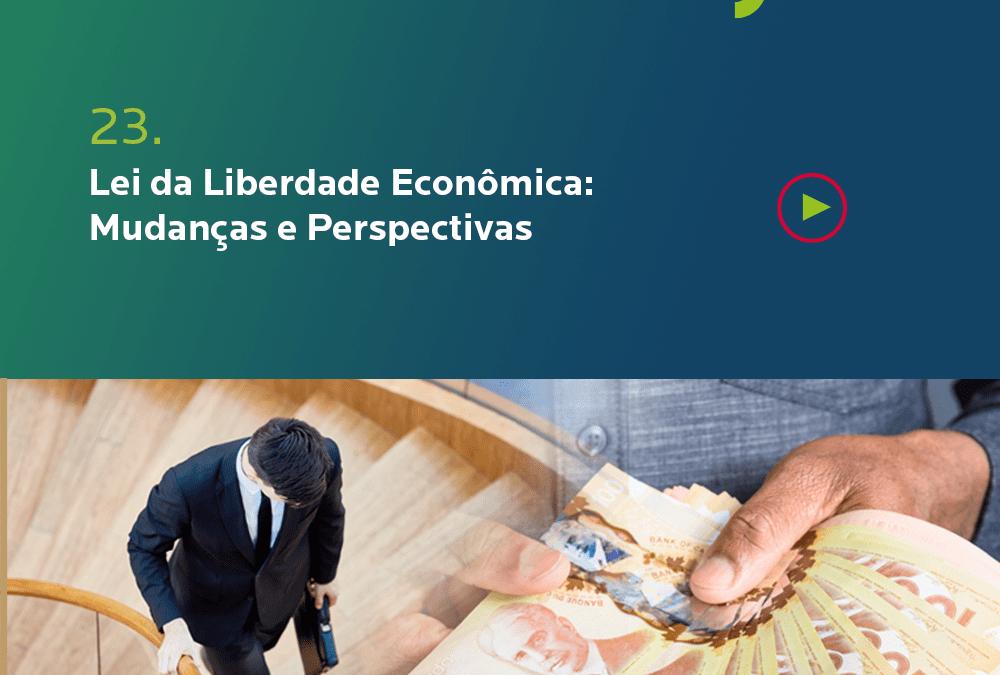#Jurídico: Lei da Liberdade Econômica – Mudanças e Perspectivas